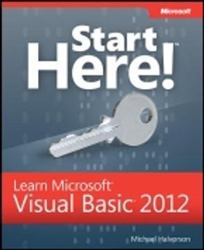 Start Here!™ Learn Microsoft Visual Basic® 2012