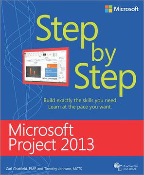 Microsoft Project 2013: Step by Step
