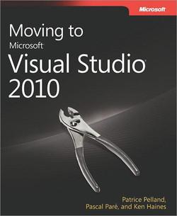 Moving to Microsoft® Visual Studio® 2010
