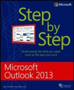 Microsoft® Outlook® 2013: Step by Step