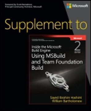 Supplement to Inside the Microsoft® Build Engine: Using MSBuild and Team Foundation Build