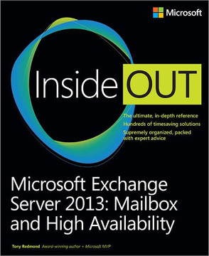 Microsoft Exchange Server 2013: Mailbox and High Availability
