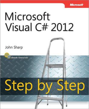 Microsoft® Visual C#® 2012 Step by Step