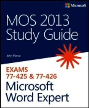MOS 2013 Study Guide for Microsoft® Word Expert