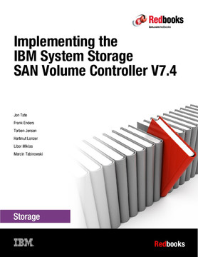 Implementing the IBM System Storage SAN Volume Controller V7.4