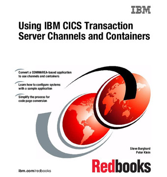 Using IBM CICS Transaction Server Channels and Containers