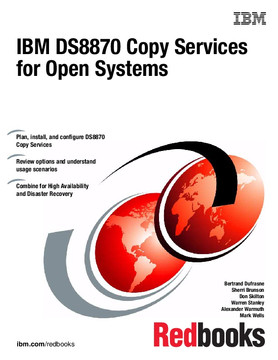 IBM DS8870 Copy Services for Open Systems