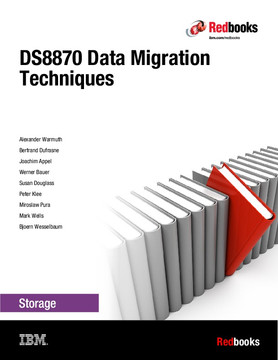 DS8870 Data Migration Techniques