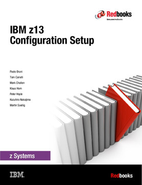 IBM z13 Configuration Setup