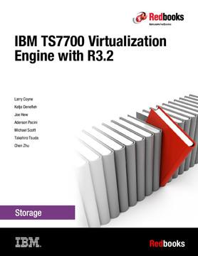 IBM TS7700 Virtualization Engine with R3.2