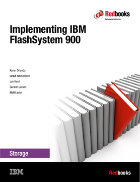 Implementing IBM FlashSystem 900