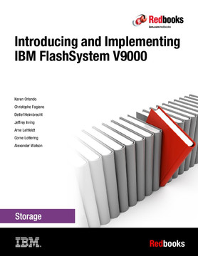 Introducing and Implementing IBM FlashSystem V9000