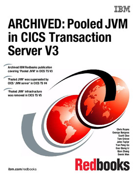 ARCHIVED: Pooled JVM in CICS Transaction Server V3