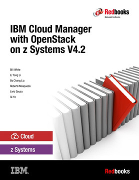 IBM Cloud Manager with OpenStack on z Systems V4.2
