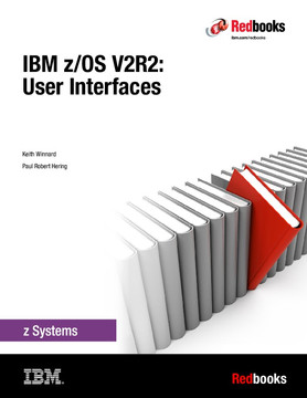 IBM z/OS V2R2: User Interfaces