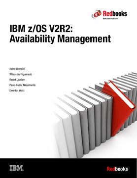 IBM z/OS V2R2: Availability Management