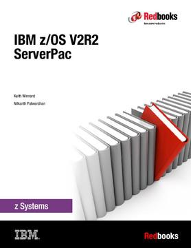 IBM z/OS V2R2: ServerPac