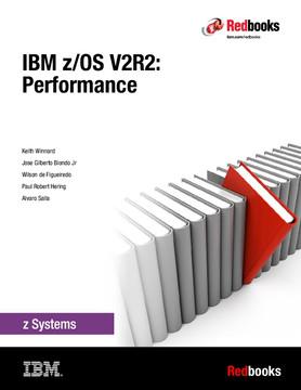 IBM z/OS V2R2: Performance
