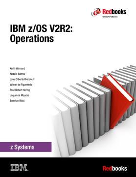 IBM z/OS V2R2: Operations