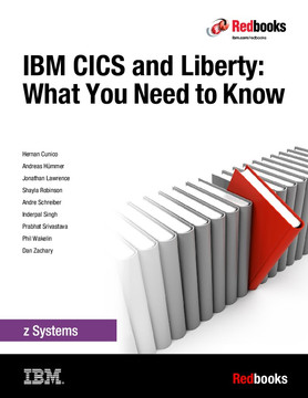 IBM CICS and Liberty: What You Need to Know