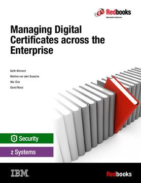 Managing Digital Certificates across the Enterprise