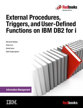 External Procedures, Triggers, and User-Defined Functions on IBM DB2 for i