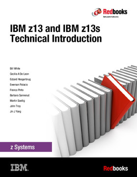 IBM z13 and IBM z13s Technical Introduction