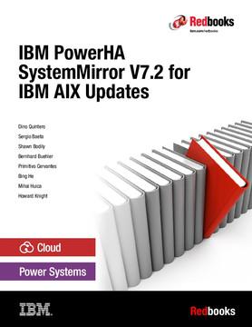 IBM PowerHA SystemMirror V7.2 for IBM AIX Updates