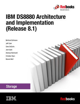 IBM DS8880 Architecture and Implementation (Release 8.1)