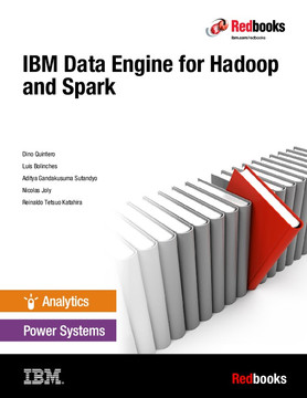 IBM Data Engine for Hadoop and Spark