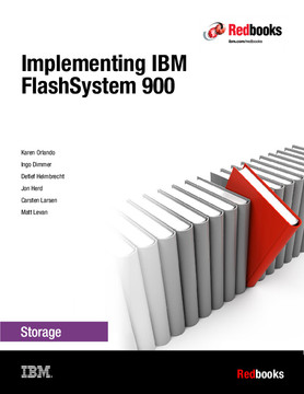Implementing IBM FlashSystem 900