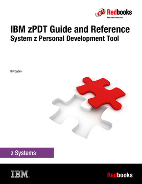IBM zPDT Guide and Reference: System z Personal Development Tool