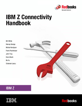 IBM Z Connectivity Handbook