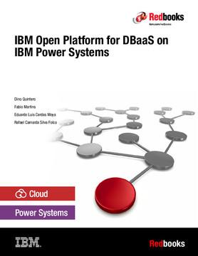 IBM Open Platform for DBaaS on IBM Power Systems