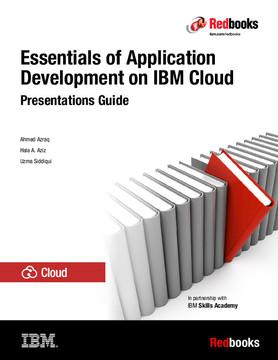 Essentials of Application Development on IBM Cloud