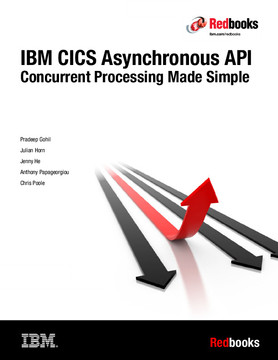 IBM CICS Asynchronous API: Concurrent Processing Made Simple