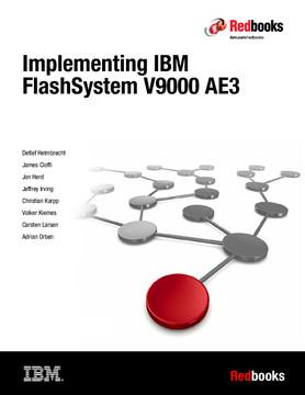Implementing IBM FlashSystem V9000 AE3
