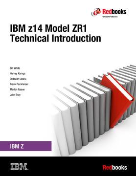 IBM z14 Model ZR1 Technical Introduction