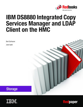 IBM DS8880 Integrated Copy Services Manager and LDAP Client