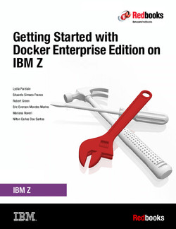 Getting Started with Docker Enterprise Edition on IBM Z