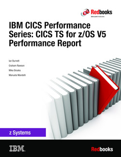 IBM CICS Performance Series: CICS TS for z/OS V5 Performance Report