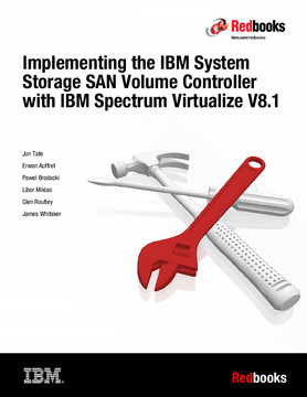 Implementing the IBM Storwize V7000 with IBM Spectrum Virtualize V8.1