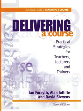 Delivering a Course, 2nd Edition