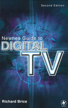 Newnes Guide to Digital TV, 2nd Edition