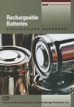 Rechargeable Batteries Applications Handbook