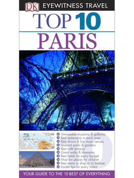 DK Eyewitness Top 10 Travel Guides: Paris