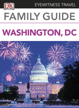 Eyewitness Travel Family Guide Washington, DC