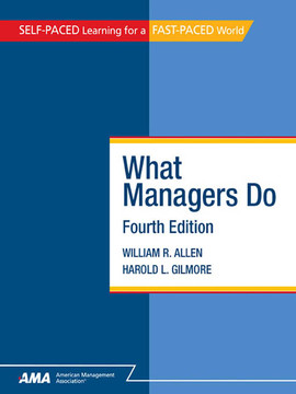 What Managers Do, Fourth Edition