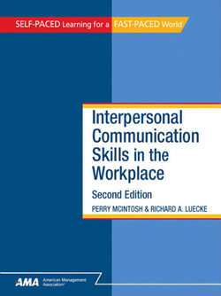 Interpersonal Communication Skills in the Workplace, Second Edition