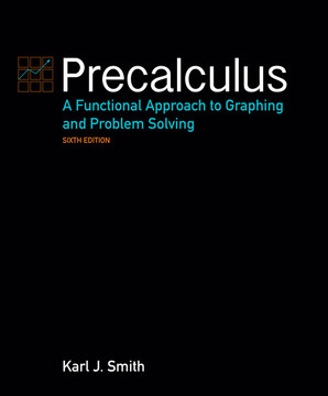 Precalculus: A Functional Approach to Graphing and Problem